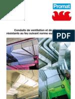Conduits de ventilation et désenfumage et gaines techniques coupe-feu