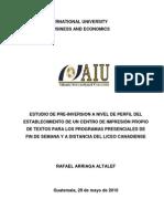 ESTUDIO DE PRE-INVERSION A NIVEL DE PERFIL DEL ESTABLECIMIENTO DE UN CENTRO DE IMPRESIÓN PROPIO