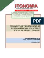 Diagnostico y Propuetas de Reorganizacion del Seguro Social de Salud. Autonomía 007