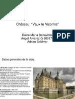 """Château  """"Vaux le Vicomte"""""""