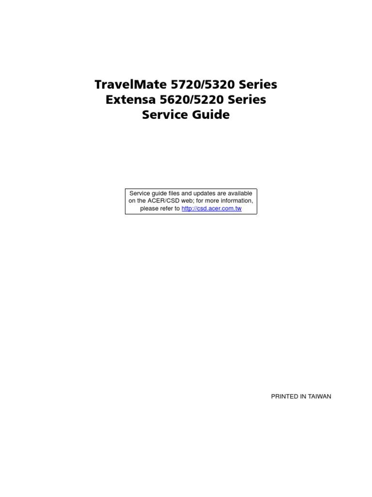 service manual acer travelmate 5720 5320 extensa 5620 5220 rh scribd com Driver for Acer TravelMate 4000 Acer TravelMate P6