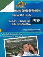 INFORME A JUNIO 2012 DE OBRA EN PROYECCIÓN - CHÁMEZA, CASANARE - DISTRITO 3