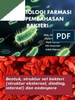 Mikrobiologi Farmasi Dan Bakteri - Kel. 1