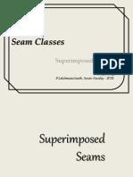 Superimposed Seams
