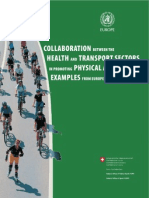 Collaboration Between the Health and Transport Sectors in Promoting PA