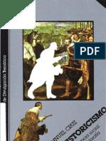 CRUZ, Manuel - El Historicismo, Ciencia Social y Filosofia