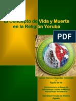 El Concepto de Vida y Muerte en la Religión Yoruba
