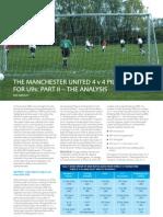 The Manchester United 4 v 4 Pilot Scheme for U 9s- Part II