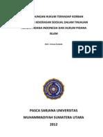 Perlindungan Hukum Terhadap Korban Kejahatan Kekerasan Seksual Dalam Tinjauan Hukum Pidana Indonesia Dan Hukum Pidana Islam