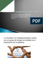 Insulina y Hipoglucimiantes Orales
