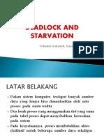 Deadlocks Dan Starvation
