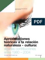 Aproximaciones teóricas a la relación naturaleza - cultura