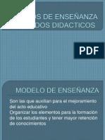 MODELOS DE ENSEÑANZA Y METODOS DIDACTICOS