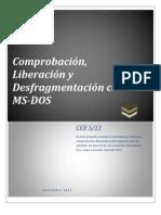 Comprobacion, Lliberacion y Desfragmentacion Con MS-DOS,2012