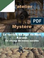Atelier Mystere Napoleon
