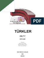 Türkler-Cilt-07 orta çağ (TÜRK TARiHi ÜZERiNE ÇALışMALAR VE GENEL DEĞERLENDiRMELER)