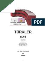 Türkler-Cilt-13 Osmanlı (TÜRK TARiHi ÜZERiNE ÇALışMALAR VE GENEL DEĞERLENDiRMELER)