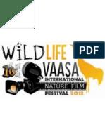 WILDLIFE VAASA FESTIVA 2012- THE PROGRAM OF THE SCREENINGS