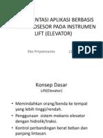 Implementasi Aplikasi Berbasis Mikroprosesor Pada Instrumen Lift