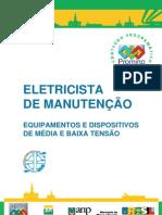 Eletricista de Manutencao Equipamentos e Dispositivos de Media e Baixa Tensao Promimp
