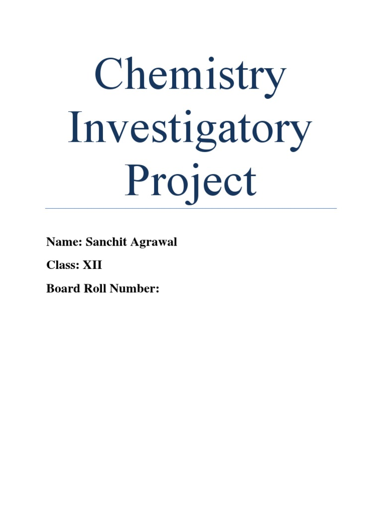 investigatory project for chemistry Huge list of investigatory project of biology, biology projects,biology science fair project ideas, biology topics for cbse school,icse biology experiments, biology topics free download, cbse high school biology projects, college biology projects, cool easy biology project ideas, biology experiments, biology science projects for kids.