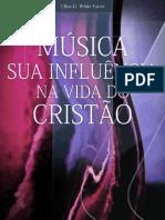 EGW-Musica Sua Influencia na Vida do Cristão
