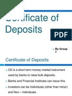 Certificate of Deposits