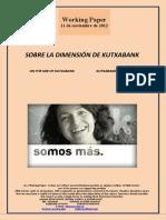 SOBRE LA DIMENSIÓN DE KUTXABANK (Es) ON THE SIZE OF KUTXABANK (Es) KUTXABANK-EN NEURRIAZ (Es)