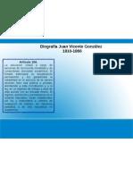 Resumen Biografia Juan Vicente Gonzalez