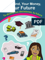 Your Mind Your Money Your Future Tu Dinero, tus Decisiones, tu futuro (English & Spanish)