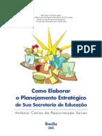 Planejamento Estratégico de Secretaria de Educação - ACRXavier