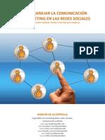 Cómo  manejar la comunicación y el marketing en las redes sociales