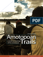 Mans 2012 - Amotopoan Trails. A recent archaeology of Trio movements