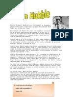 Edwin Powell Hubble foi um astrofísico norte