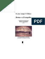 Roma e o Evangelho (D. Jose Amigo Y Pellicer)