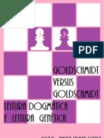 Goldschmidt vs Goldschmidt - Leitura Dogmática e Leitura Genética