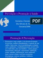 Prevenção e Promoção à Saúde