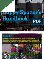 The Happy Spotters Handbook