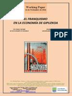 EL FRANQUISMO EN LA ECONOMÍA DE GIPUZKOA (Es) THE FRANCO REGIME IN THE ECONOMY OF GIPUZKOA (Es) FRANKISMOA GIPUZKOAREN EKONOMIAN (Es)