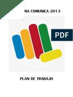 Plan de trabajo de REFORMA COMUNICA 2013