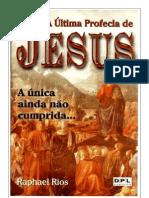 A Última Profecia de Jesus