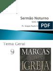 1 - Sermão Noturno - 9 marcas primeira marca