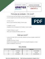 Unitat 2 - Gramàtica - Ortografia - Lèxic - Fórmules de contacte