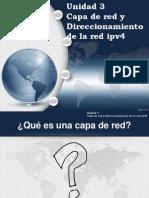 Capa de Red y Direccionamiento de La Re Ipv4