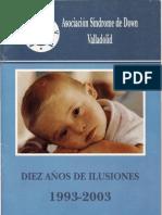 Una Experiencia Enriquecedora. Revista Sindrome de Down. Diciembre 2003