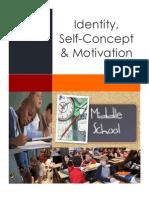 Identity, Self Concept, Motivation