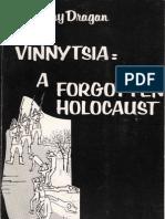 Vinnytsia a Forgotten Holocaust