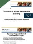 Making Case Drug Free Comm Program