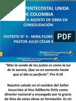 INFORME A AGOSTO 2012 DE OBRA EN CONSOLIDACIÓN - MIRAFLORES, PEREIRA - DTO 4
