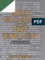 A Greek Grammar of the New Testament a Workbook Approach to Intermediate Grammar